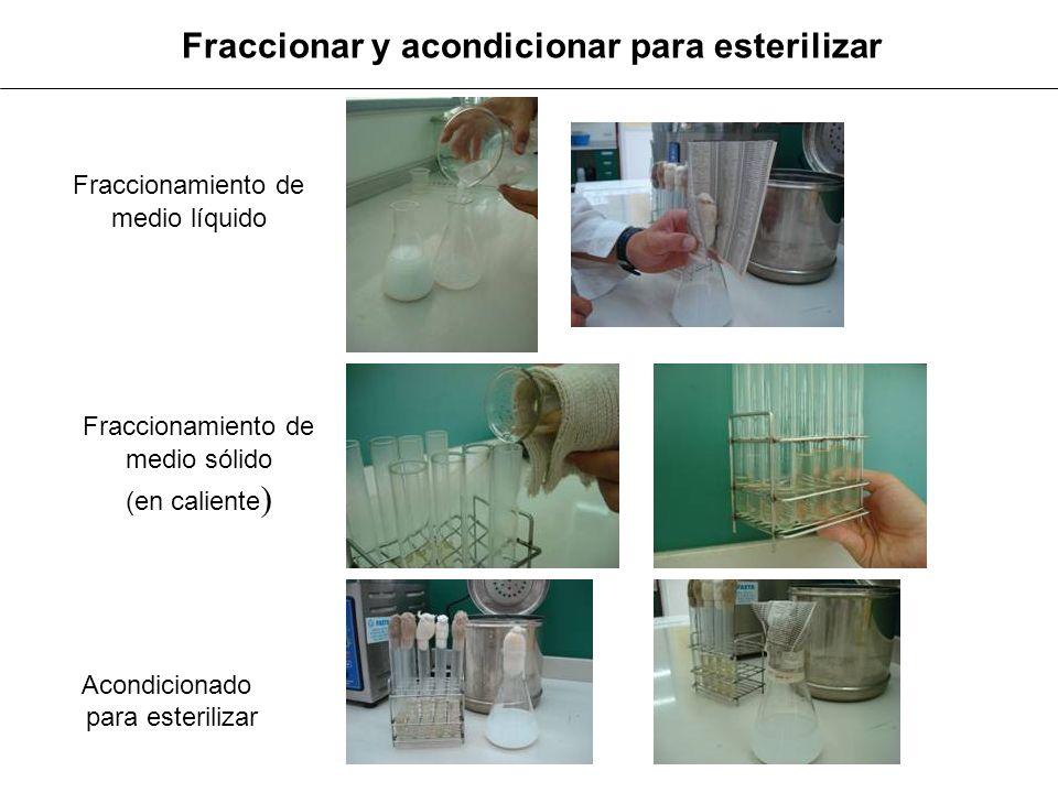 Fraccionar y acondicionar para esterilizar