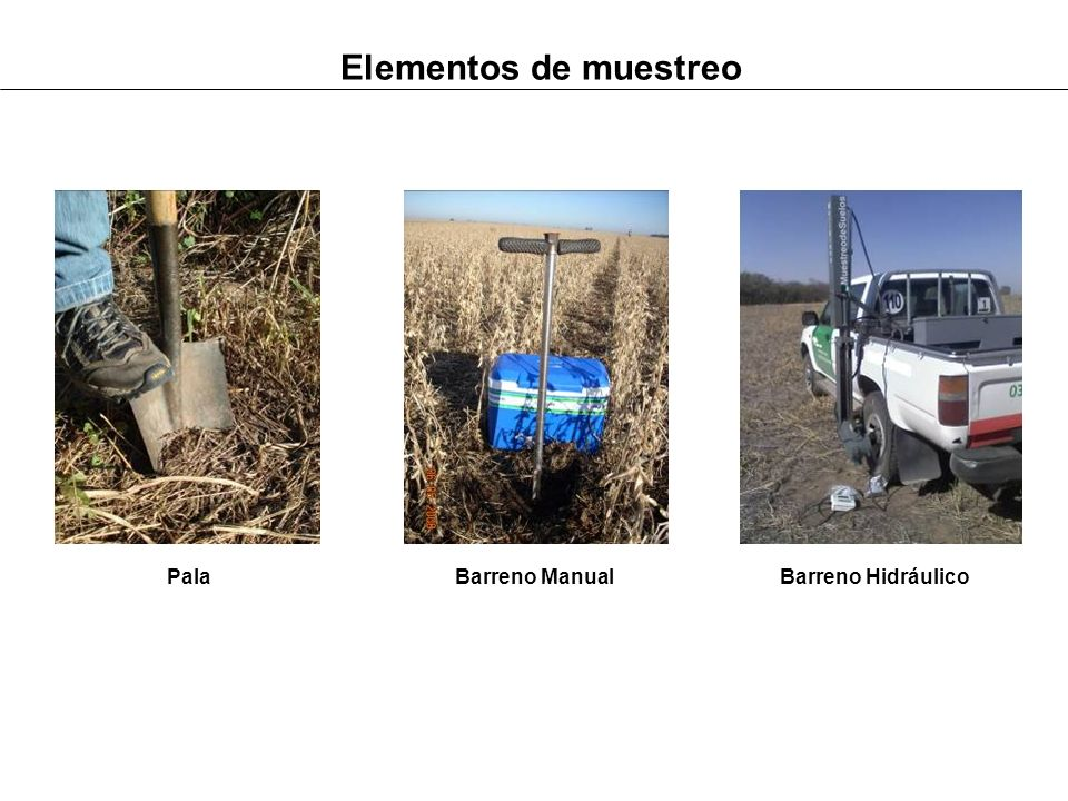 Elementos de muestreo Pala Barreno Manual Barreno Hidráulico