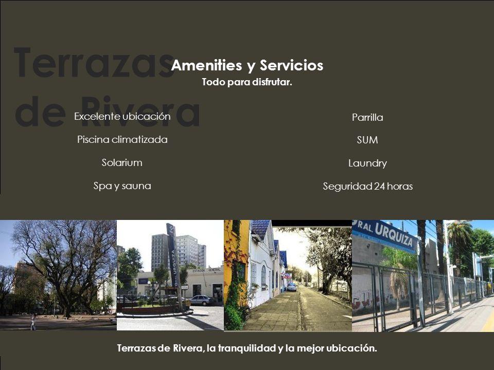 Terrazas de Rivera, la tranquilidad y la mejor ubicación.