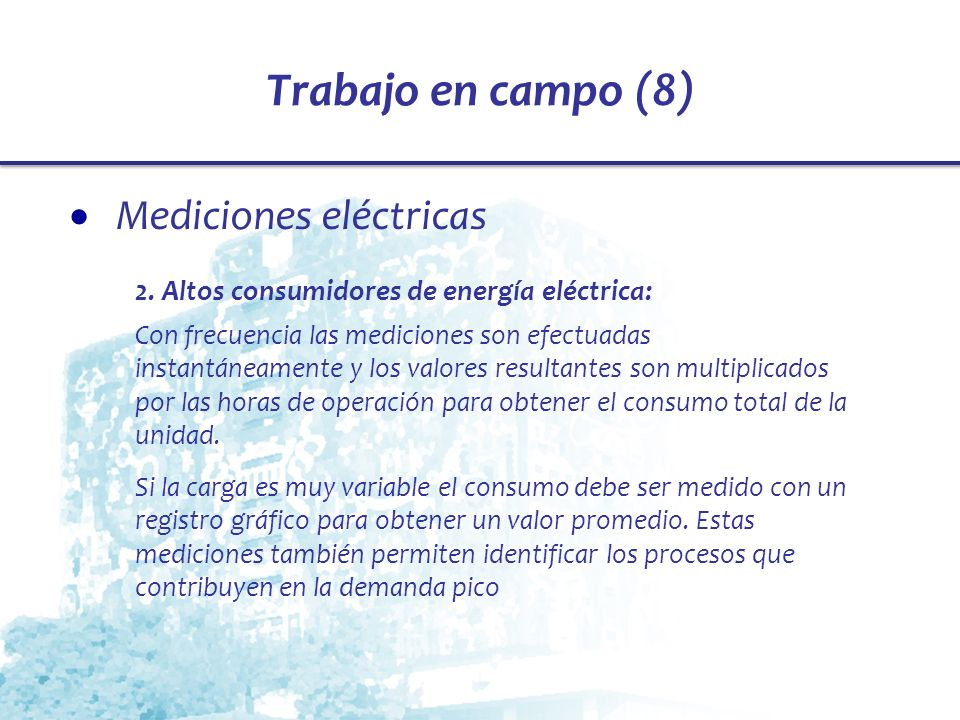 Trabajo en campo (8) Mediciones eléctricas