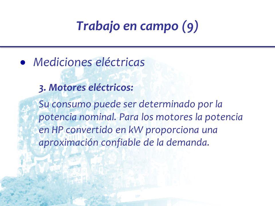 Trabajo en campo (9) Mediciones eléctricas 3. Motores eléctricos: