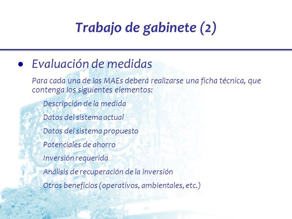 Trabajo de gabinete (2) Evaluación de medidas