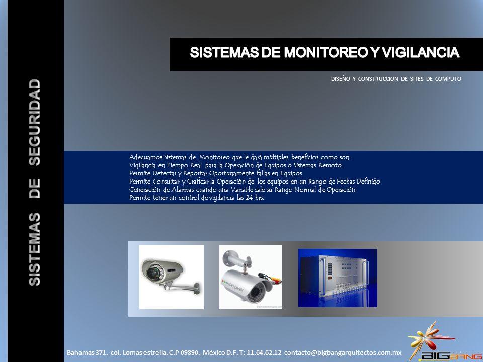 SISTEMAS DE SEGURIDAD SISTEMAS DE MONITOREO Y VIGILANCIA