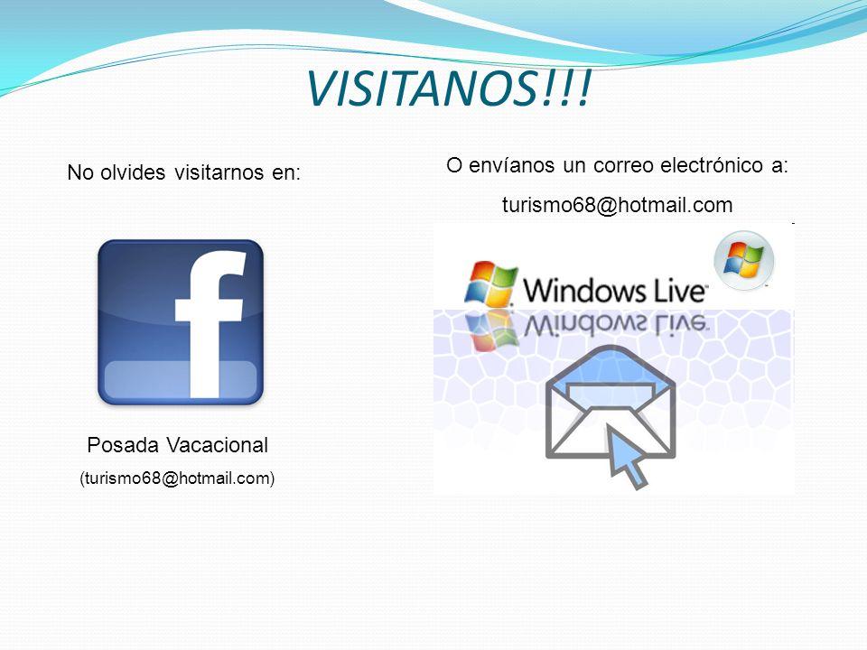 VISITANOS!!! O envíanos un correo electrónico a: