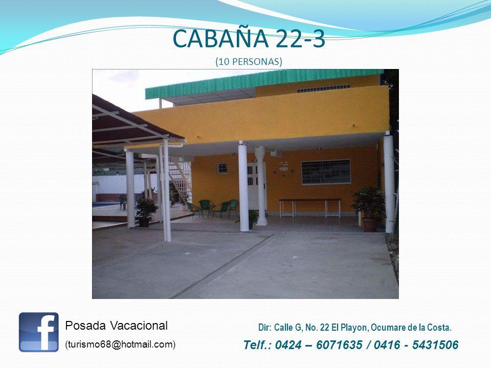 CABAÑA 22-3 (10 PERSONAS) Posada Vacacional