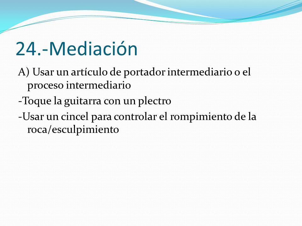 24.-Mediación