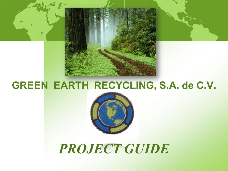 GREEN EARTH RECYCLING, S.A. de C.V.