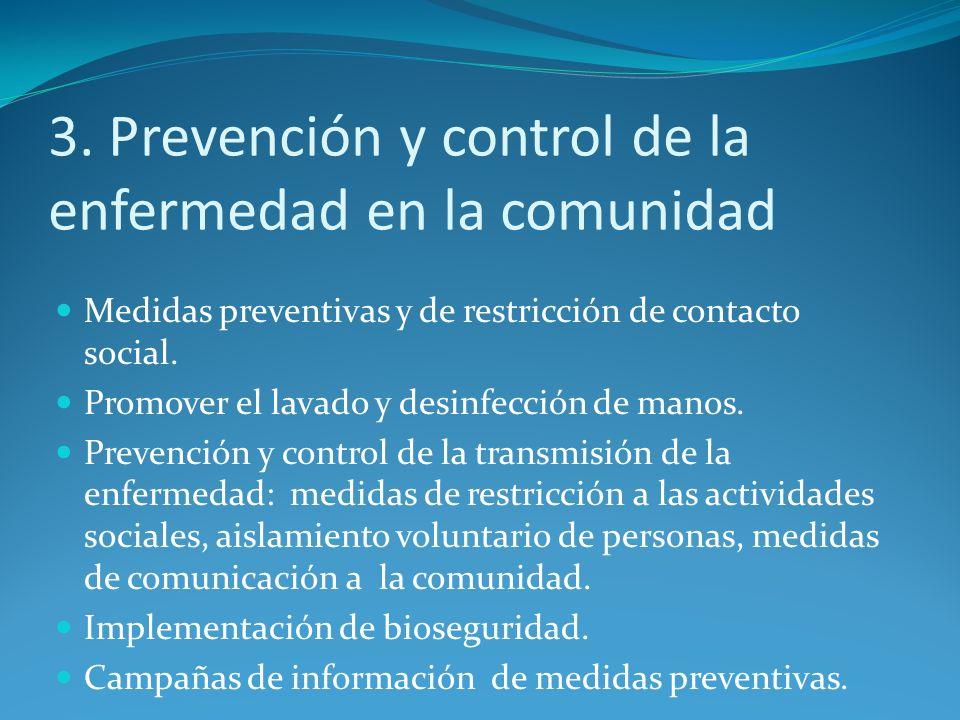 3. Prevención y control de la enfermedad en la comunidad