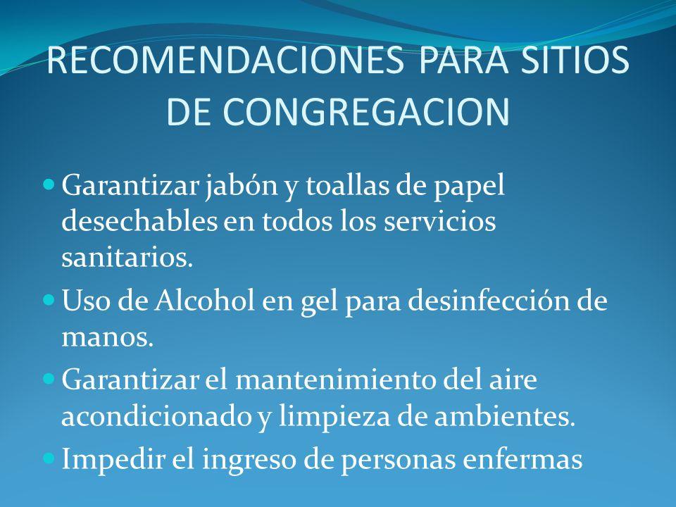 RECOMENDACIONES PARA SITIOS DE CONGREGACION