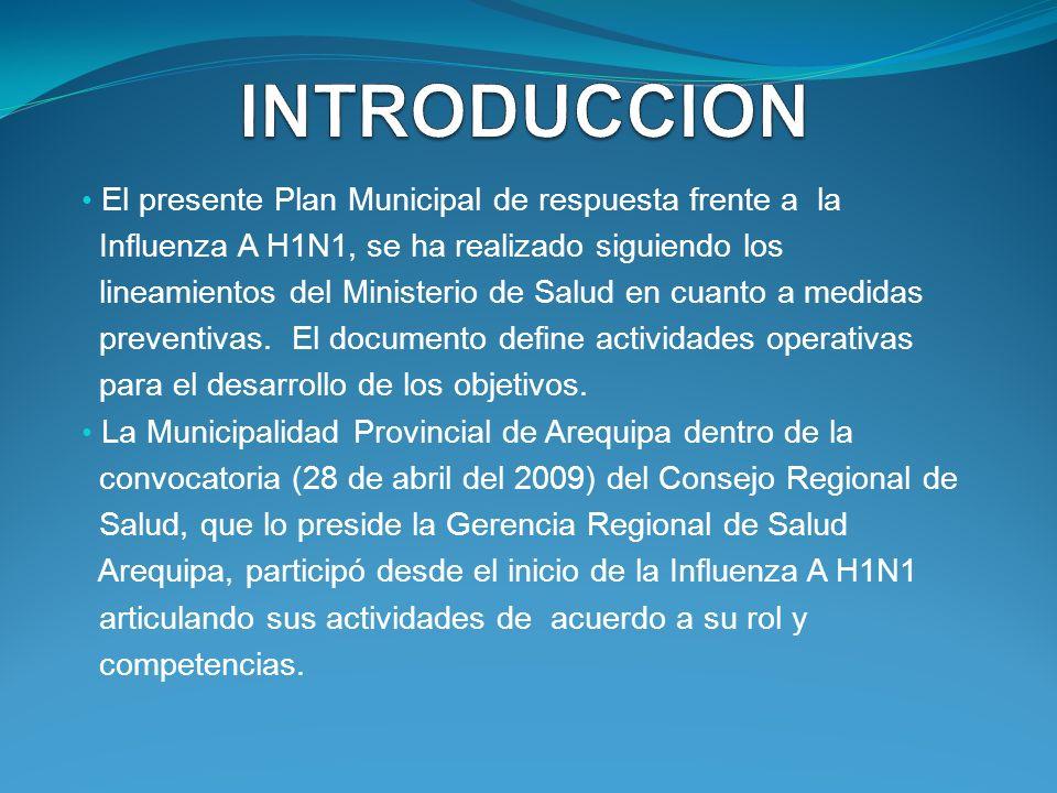 INTRODUCCION El presente Plan Municipal de respuesta frente a la