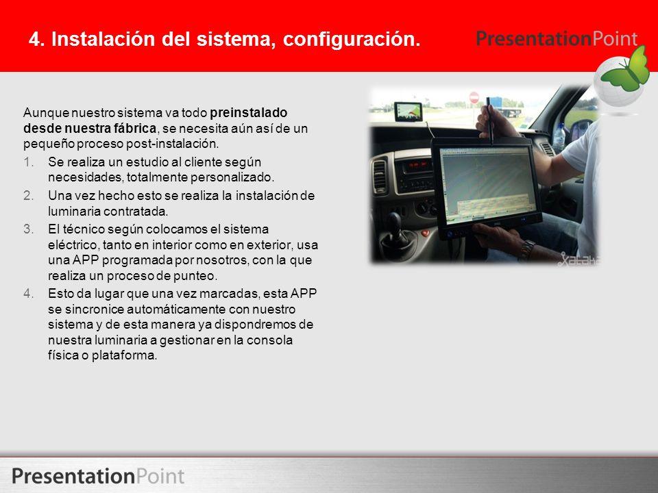 4. Instalación del sistema, configuración.
