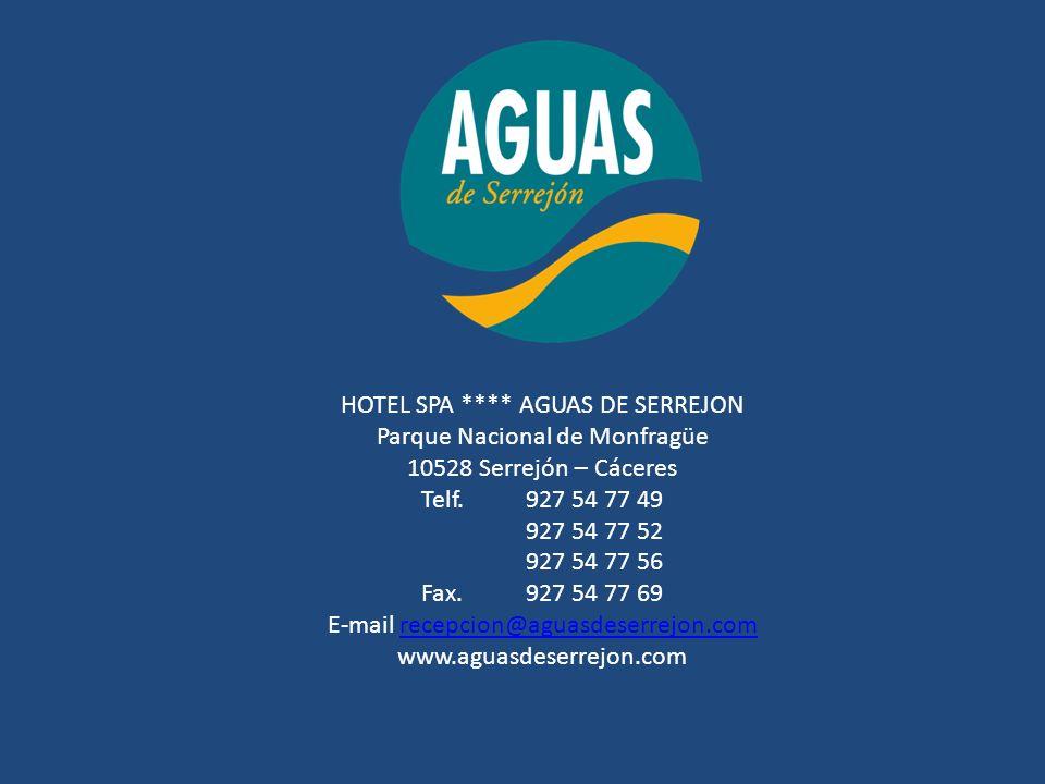 HOTEL SPA **** AGUAS DE SERREJON Parque Nacional de Monfragüe