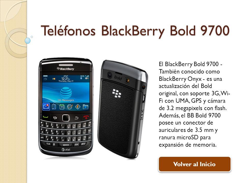 Teléfonos BlackBerry Bold 9700