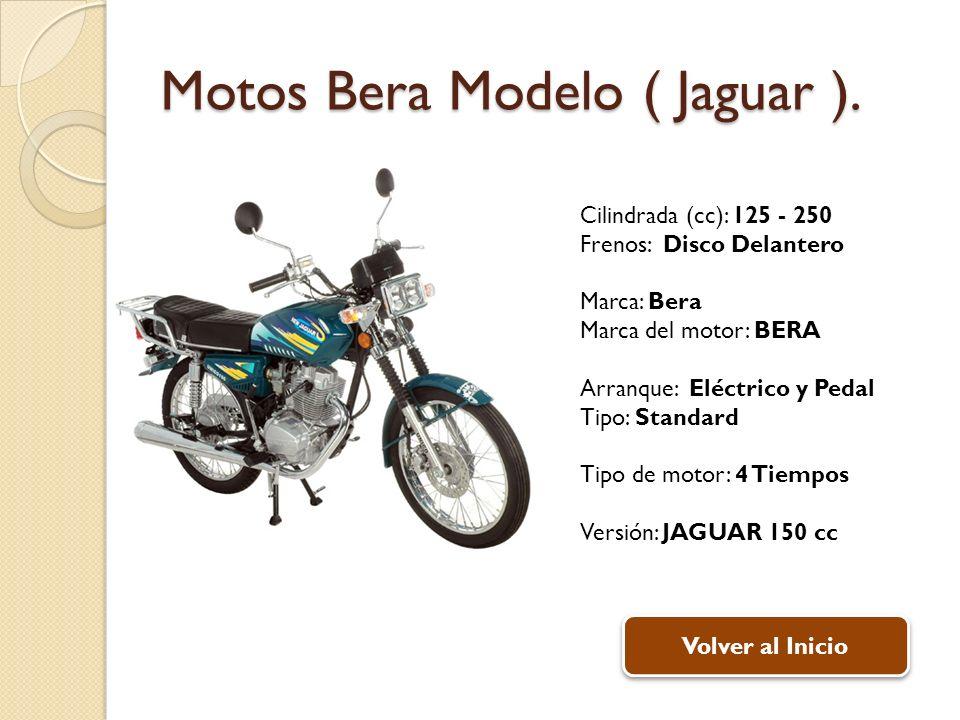 Motos Bera Modelo ( Jaguar ).