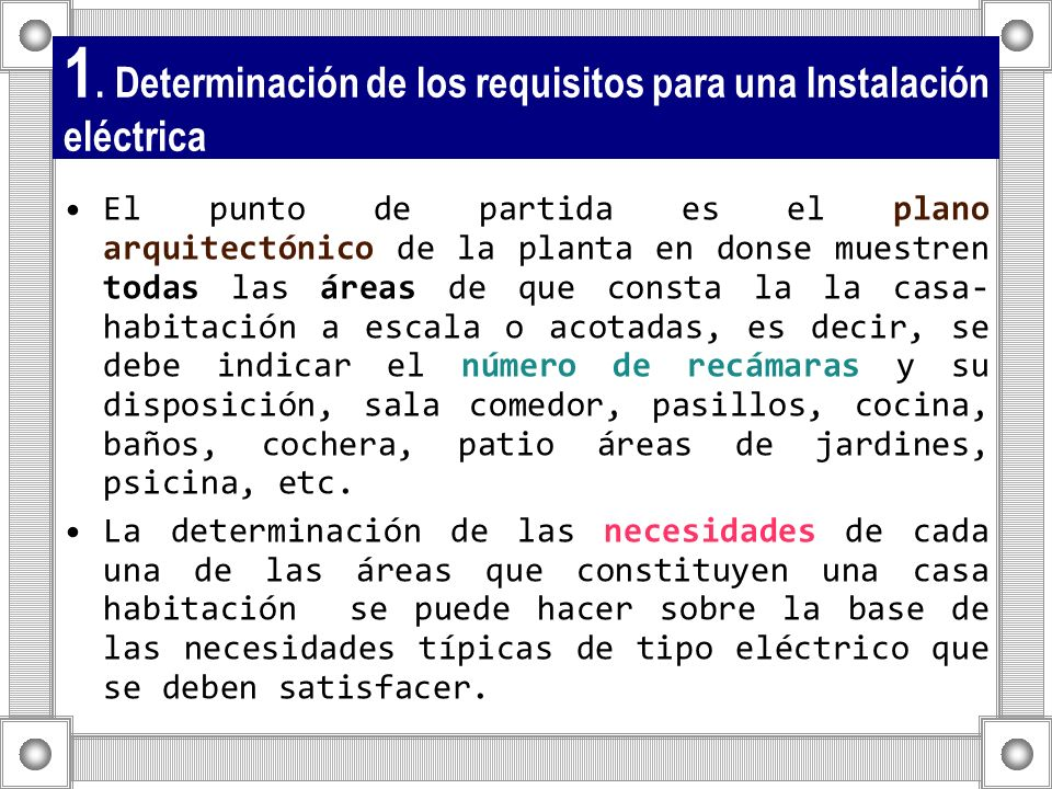 1. Determinación de los requisitos para una Instalación eléctrica