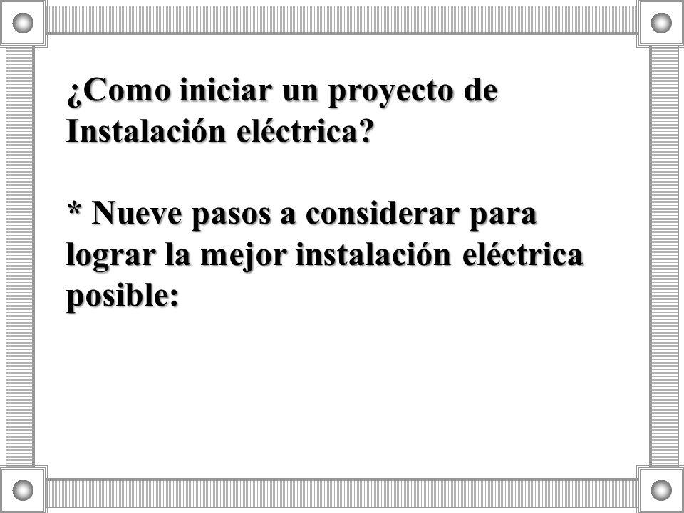 ¿Como iniciar un proyecto de Instalación eléctrica