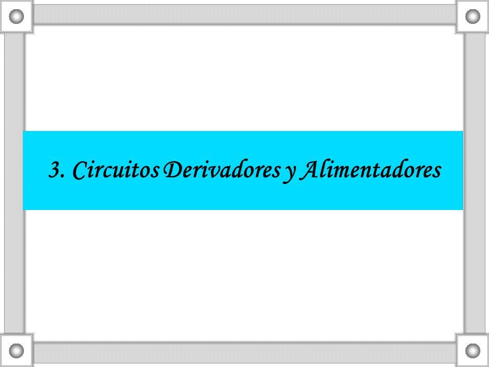 3. Circuitos Derivadores y Alimentadores
