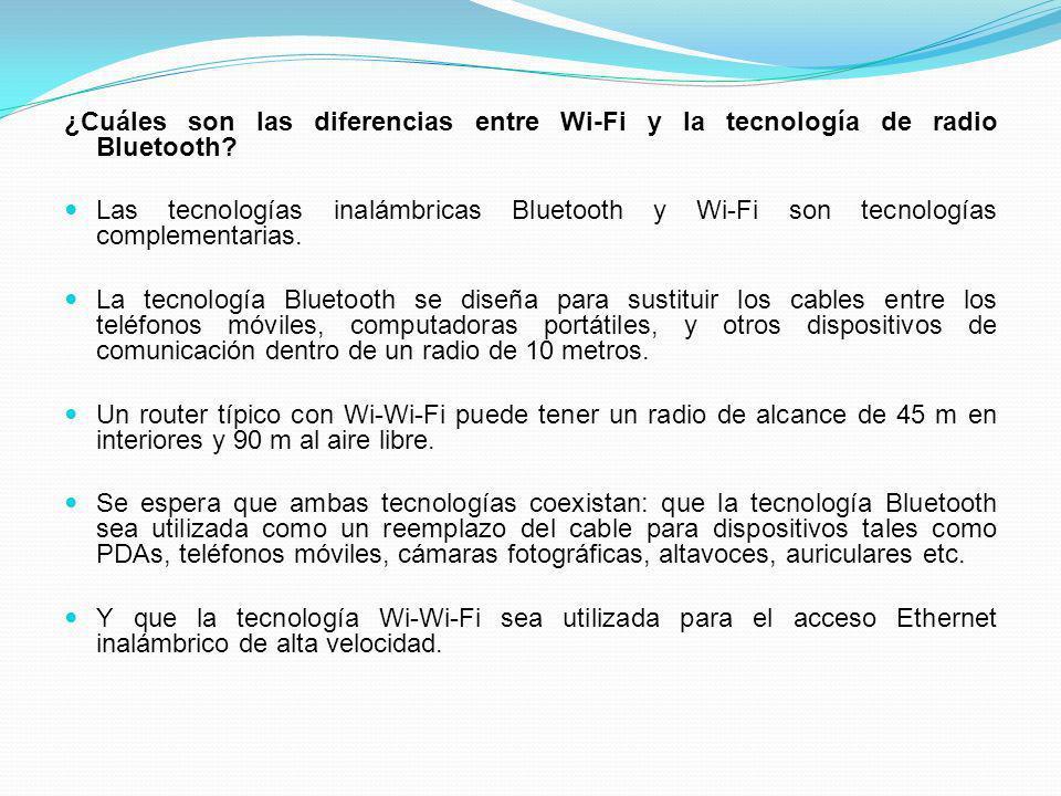 ¿Cuáles son las diferencias entre Wi-Fi y la tecnología de radio Bluetooth