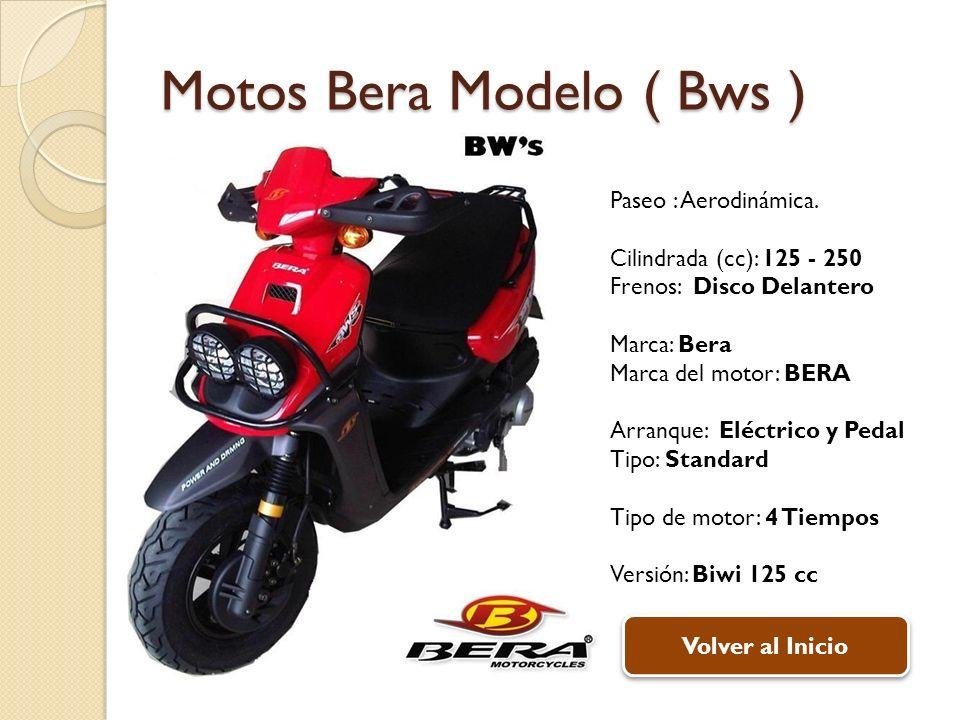 Motos Bera Modelo ( Bws )