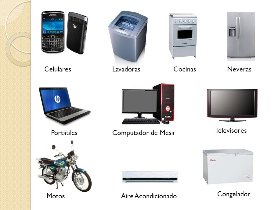 Celulares Lavadoras. Cocinas. Neveras. Televisores. Portátiles. Computador de Mesa. Congelador.