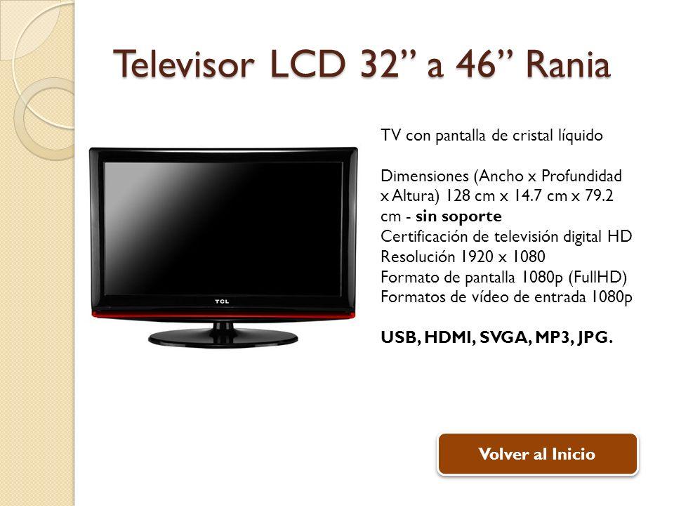 Televisor LCD 32 a 46 Rania