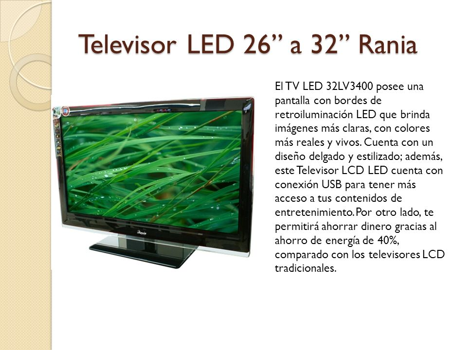 Televisor LED 26 a 32 Rania