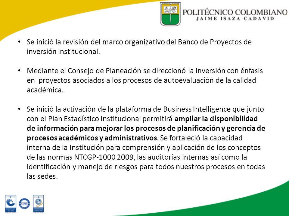Se inició la revisión del marco organizativo del Banco de Proyectos de inversión institucional.