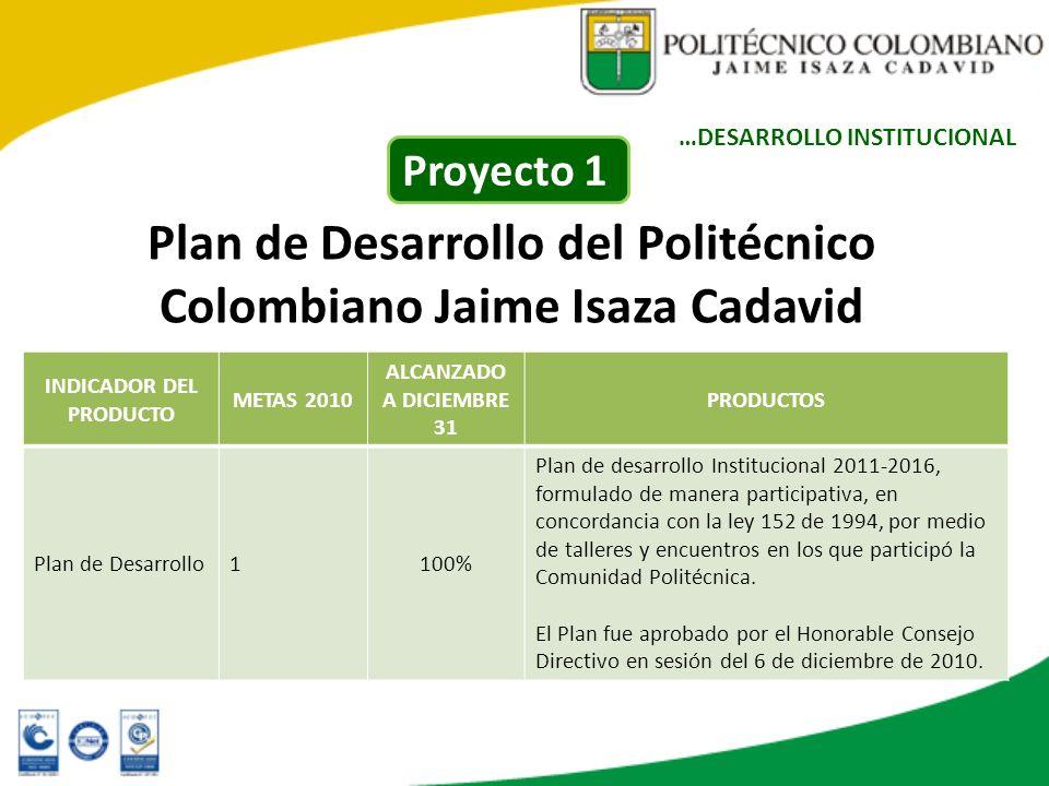 Plan de Desarrollo del Politécnico Colombiano Jaime Isaza Cadavid