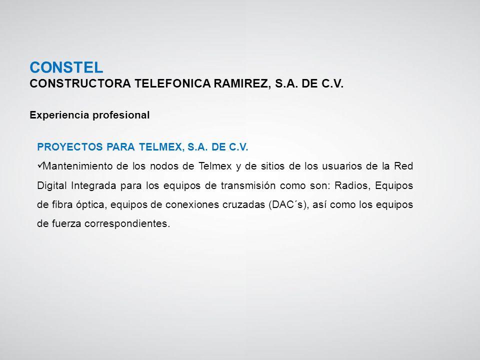 CONSTEL CONSTRUCTORA TELEFONICA RAMIREZ, S.A. DE C.V.
