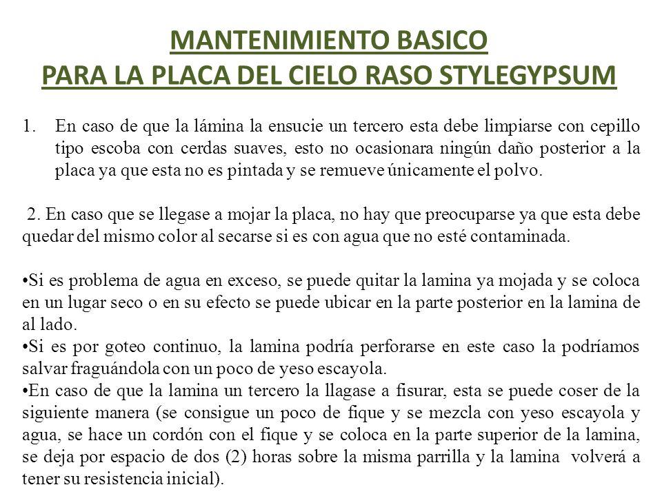 MANTENIMIENTO BASICO PARA LA PLACA DEL CIELO RASO STYLEGYPSUM