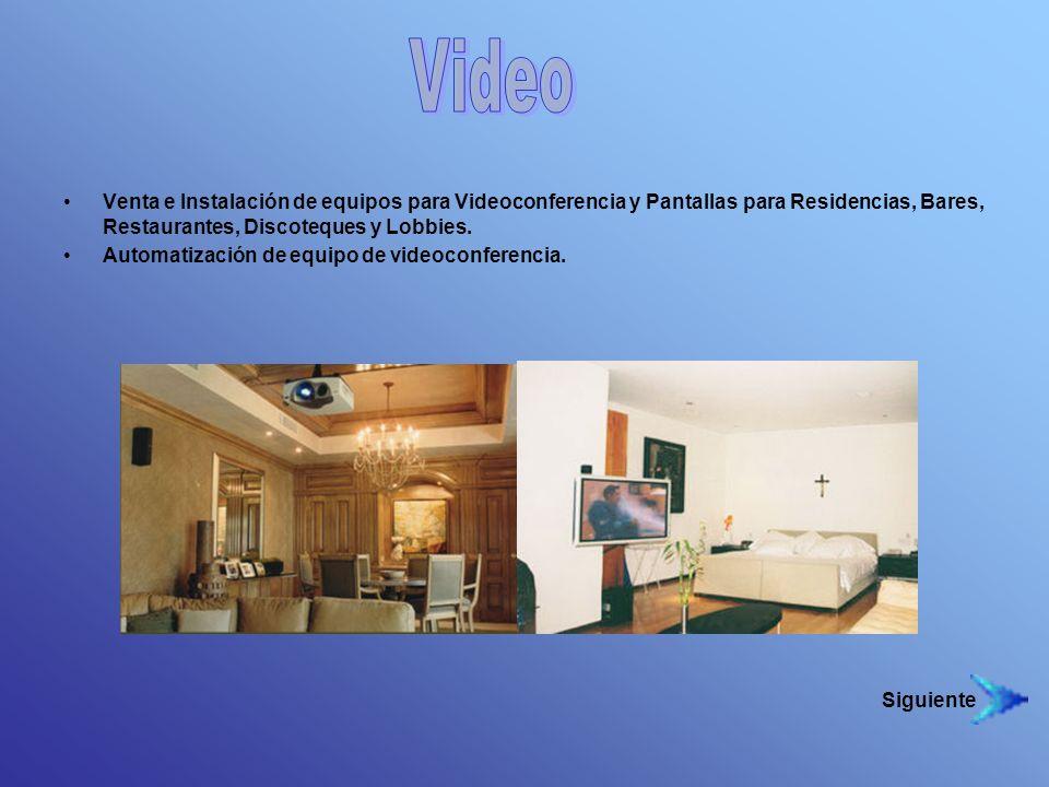 Video Venta e Instalación de equipos para Videoconferencia y Pantallas para Residencias, Bares, Restaurantes, Discoteques y Lobbies.