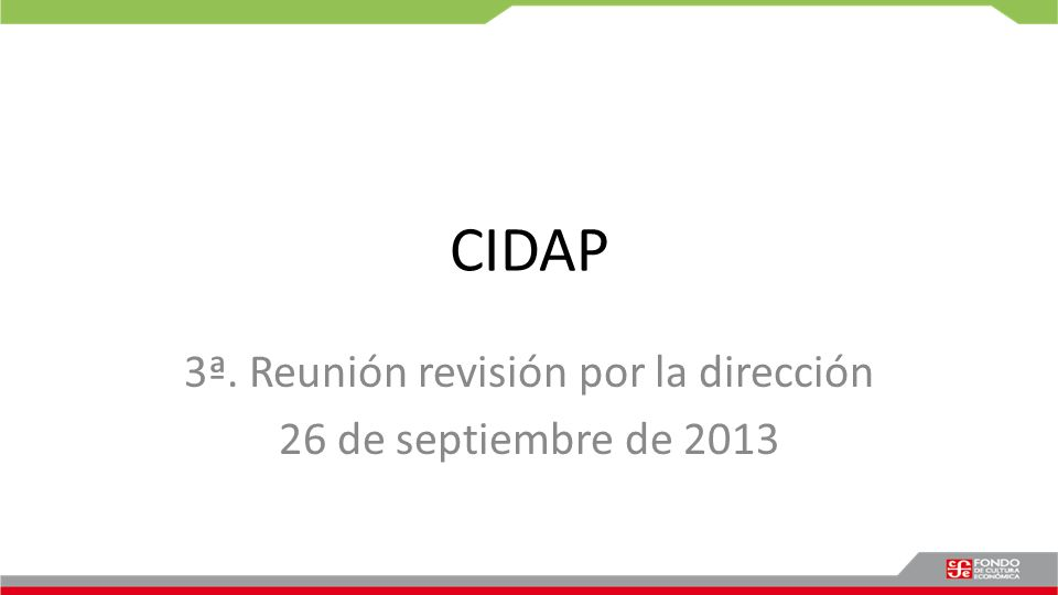 3ª. Reunión revisión por la dirección 26 de septiembre de 2013