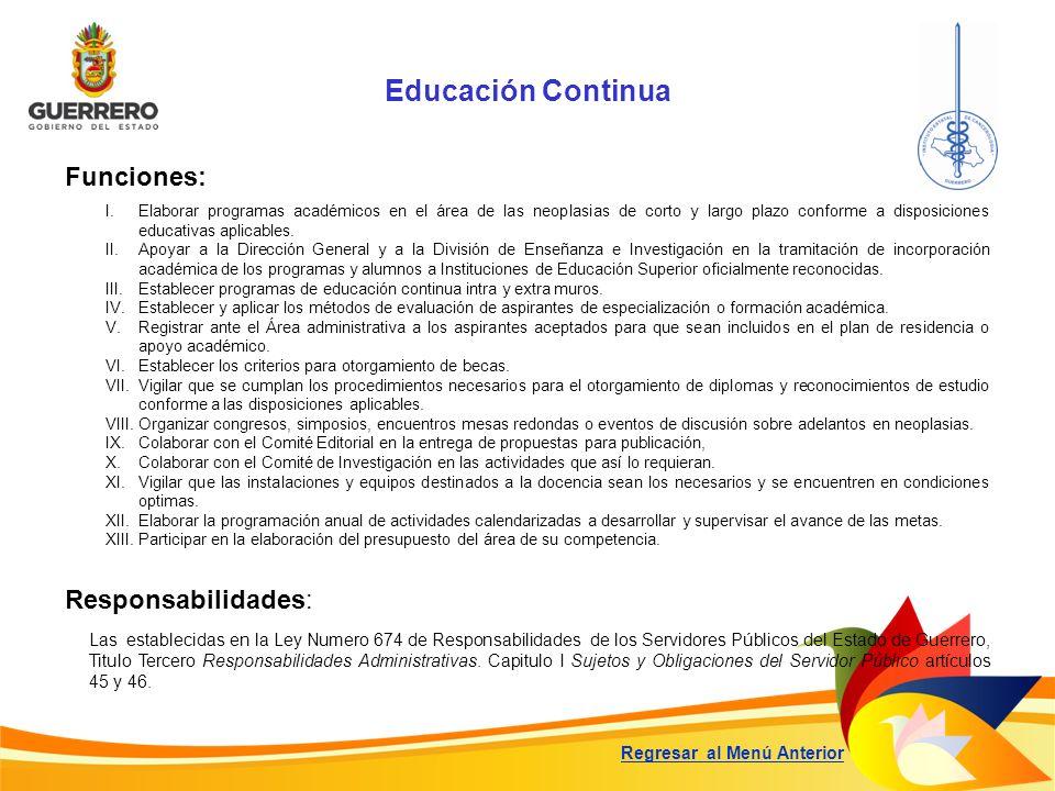 Educación Continua Funciones: Responsabilidades:
