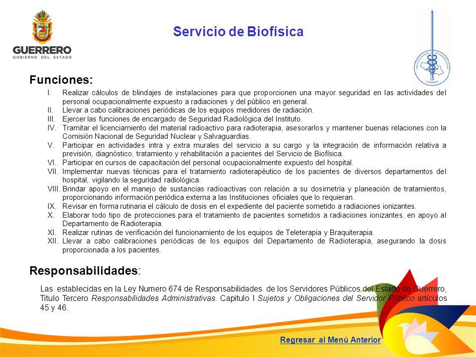 Servicio de Biofísica Funciones: Responsabilidades: