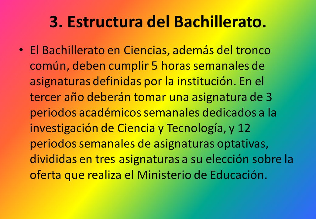 3. Estructura del Bachillerato.