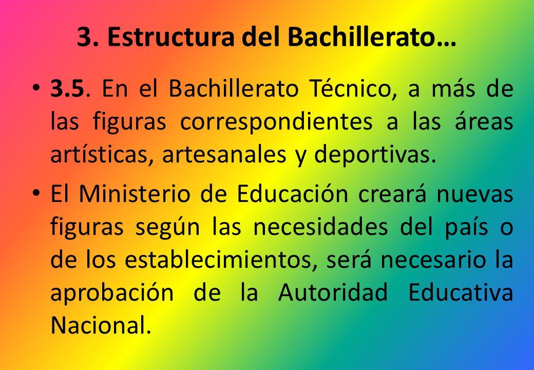 3. Estructura del Bachillerato…
