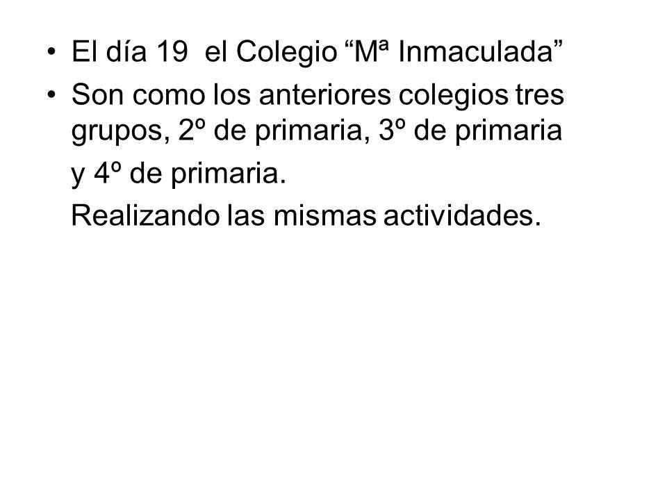 El día 19 el Colegio Mª Inmaculada