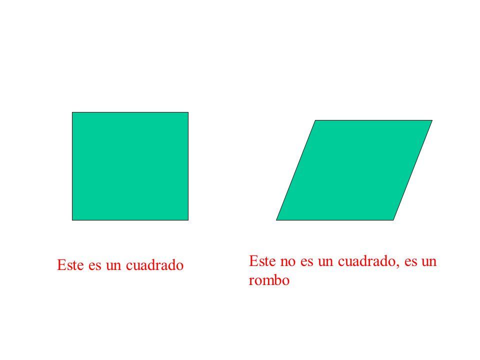 Este no es un cuadrado, es un rombo