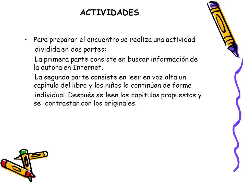 ACTIVIDADES. Para preparar el encuentro se realiza una actividad
