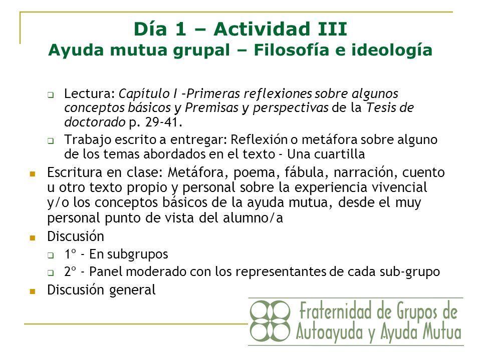 Día 1 – Actividad III Ayuda mutua grupal – Filosofía e ideología