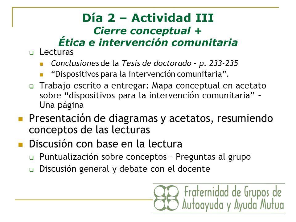 Día 2 – Actividad III Cierre conceptual + Ética e intervención comunitaria