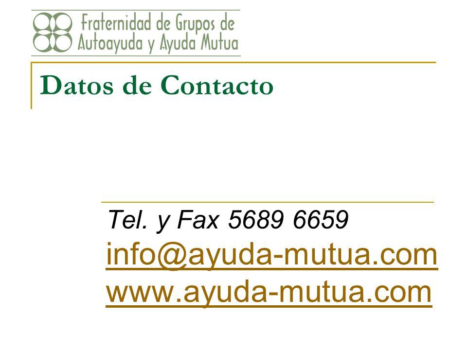 Tel. y Fax 5689 6659 info@ayuda-mutua.com www.ayuda-mutua.com