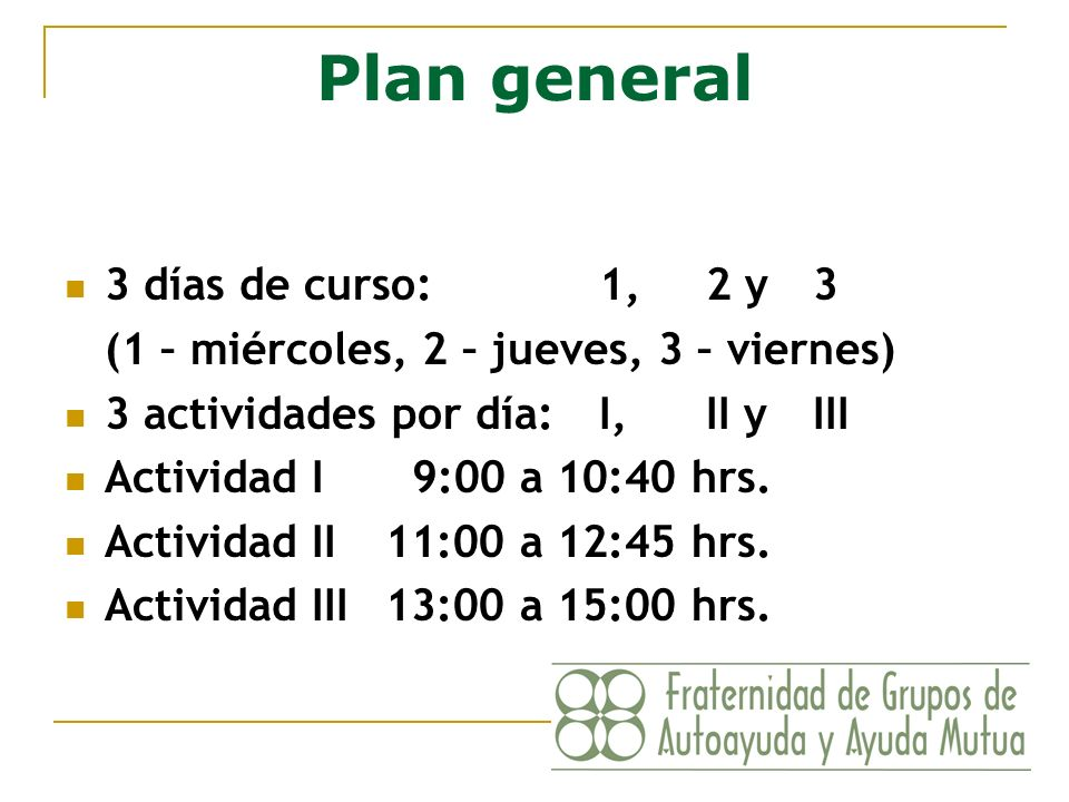 Plan general 3 días de curso: 1, 2 y 3