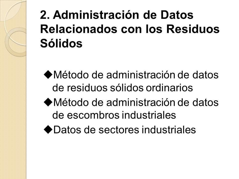 2. Administración de Datos Relacionados con los Residuos Sólidos