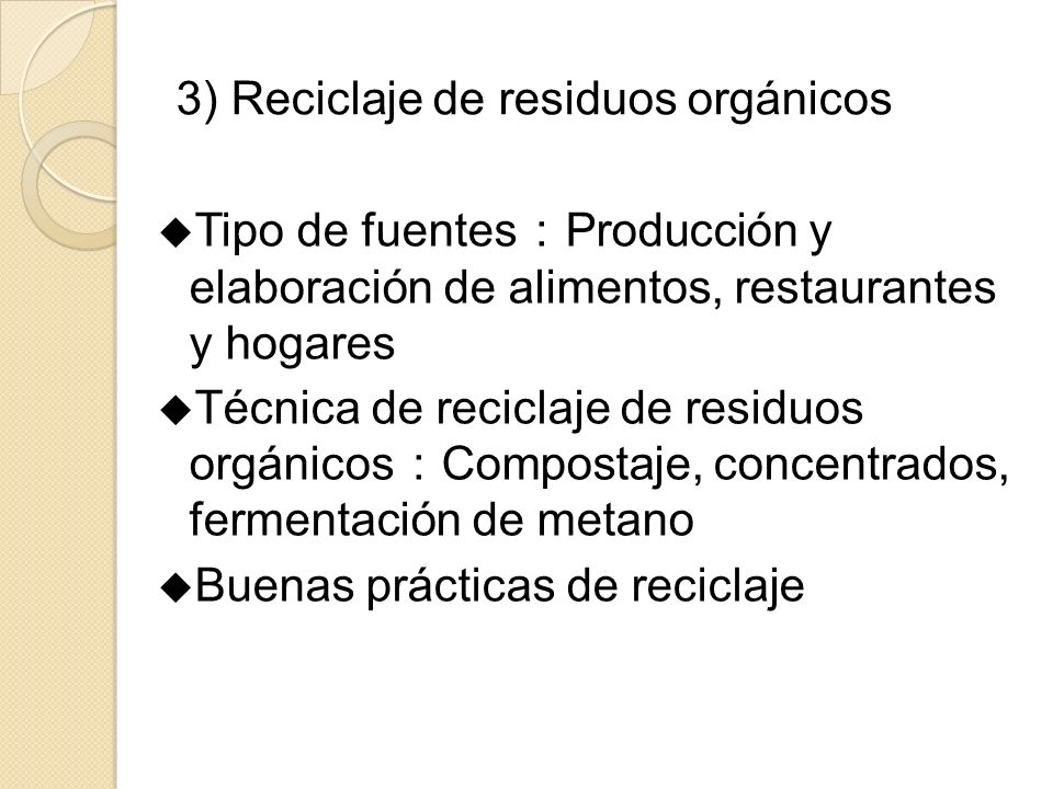 3) Reciclaje de residuos orgánicos