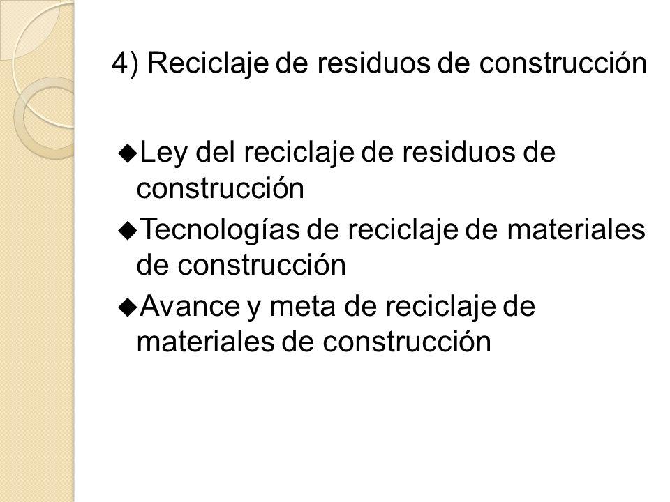 4) Reciclaje de residuos de construcción