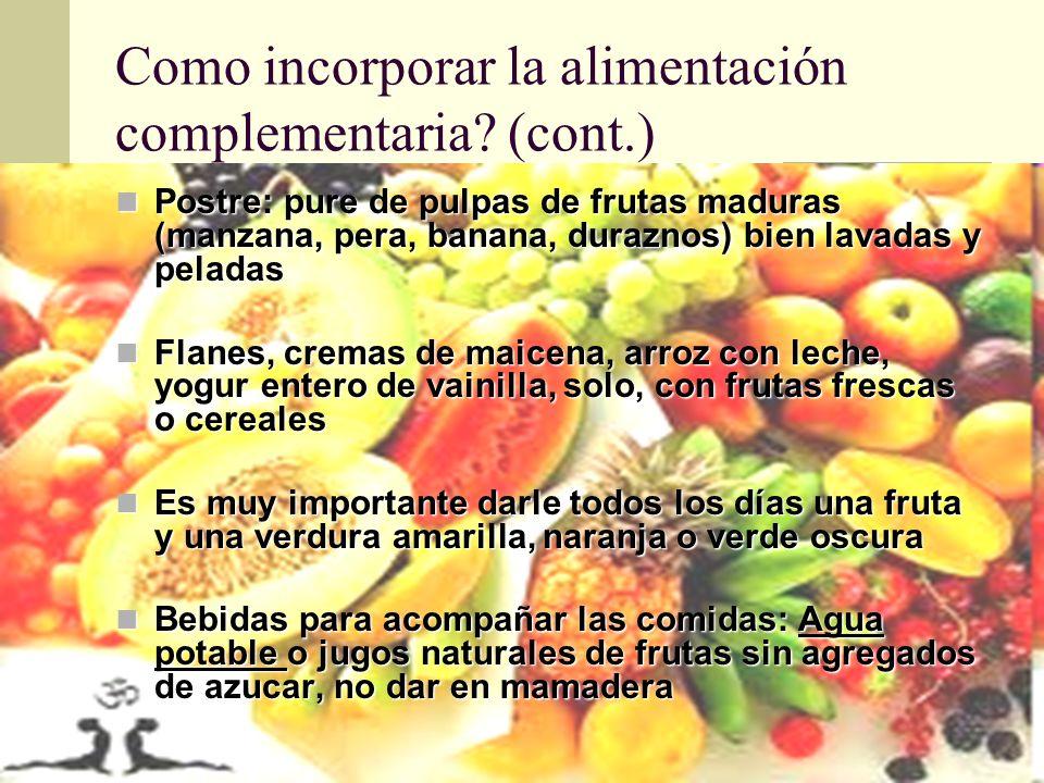 Como incorporar la alimentación complementaria (cont.)