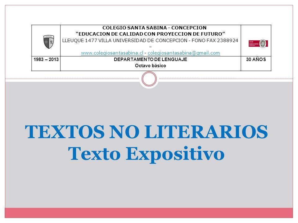 TEXTOS NO LITERARIOS Texto Expositivo