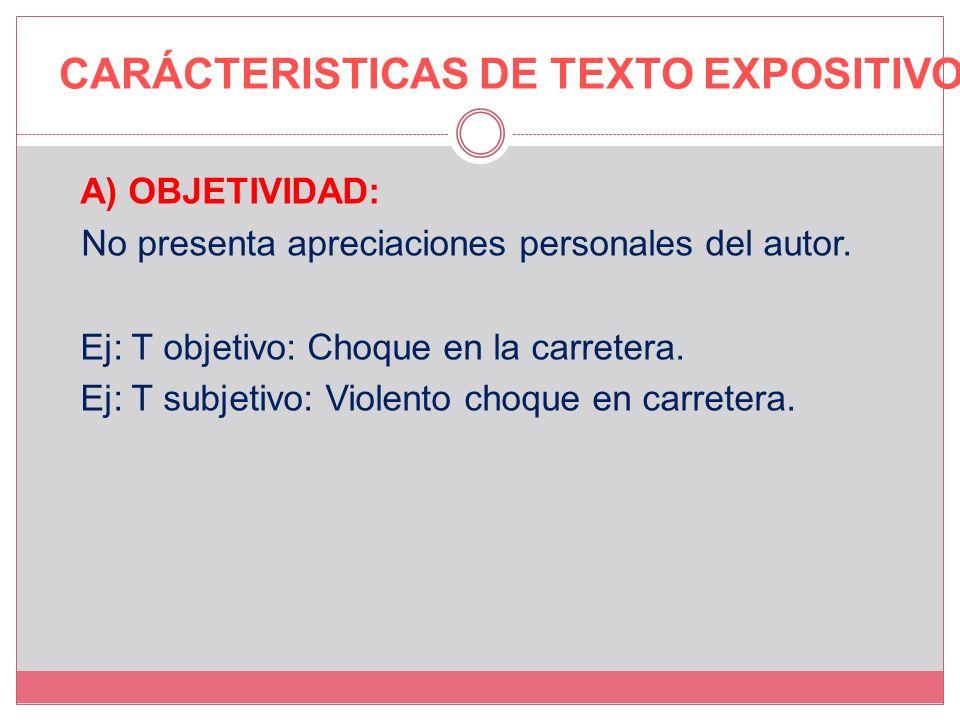 CARÁCTERISTICAS DE TEXTO EXPOSITIVO