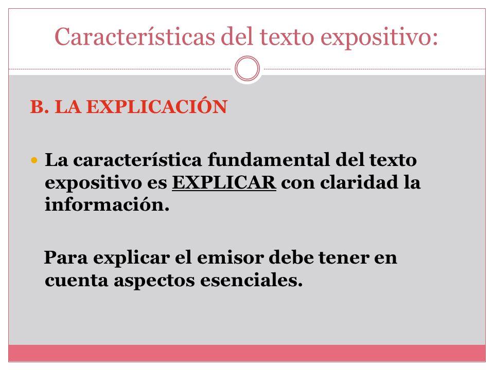 Características del texto expositivo:
